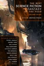The Best Science Fiction and Fantasy of the Year: Volume Seven (The Best Science Fiction and Fantasy of the Year, #7)