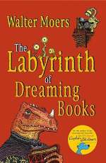 The Labyrinth of Dreaming Books (Zamonia #5)