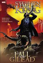 The Dark Tower: The Fall of Gilead (The Dark Tower Graphic Novels, #4)