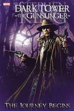 The Dark Tower : The Gunslinger – The Journey Begins (The Dark Tower Graphic Novels #6)