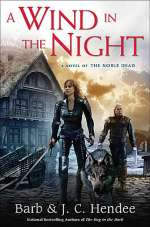 A Wind in the Night (The Noble Dead, #12)