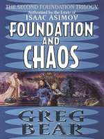 Foundation and Chaos (The Second Foundation Trilogy, #2)