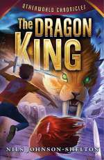 The Dragon King (Otherworld Chronicles, #3)