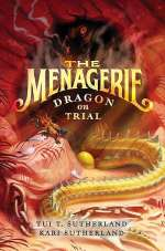 Dragon on Trial (The Menagerie Trilogy, #2)