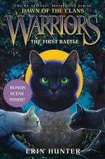 The First Battle (Warriors: Dawn of the Clans, #3)