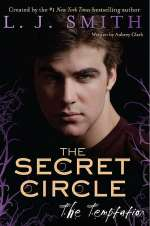 The Temptation (The Secret Circle #6)