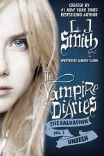 Unseen (The Vampire Diaries: The Salvation Trilogy, #1)