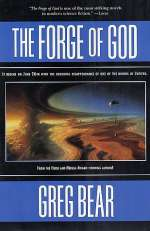 The Forge of God (The Forge of God, #1)