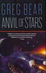 Anvil of Stars (The Forge of God, #2)
