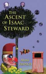 The Ascent of Isaac Steward (The Dandelion Trilogy, #1)