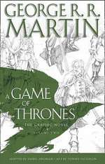 A Game of Thrones: The Graphic Novel, Volume Two (A Song of Ice and Fire: The Graphic Novels, #2)