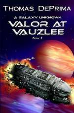 Valor at Vauzlee (A Galaxy Unknown, #2)