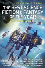 The Best Science Fiction and Fantasy of the Year: Volume Eight (The Best Science Fiction and Fantasy of the Year, #8)