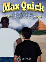 The Bane of the Bondsman (The Max Quick Trilogy, #3)