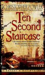 Ten Second Staircase (Bryant and May, #4)