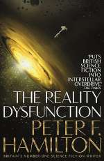 The Reality Dysfunction (The Night's Dawn Trilogy, #1)