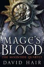 Mage's Blood (The Moontide Quartet, #1)