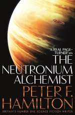 The Neutronium Alchemist (The Night's Dawn Trilogy #2)