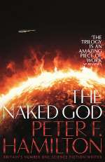 The Naked God (The Night's Dawn Trilogy, #3)