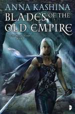 Blades of the Old Empire (Majat Code, #1)