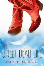 The Sweet Dead Life (The Sweet Dead Life, #1)