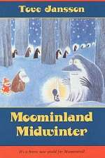 Moominland in Midwinter (The Moomin Books, #5)