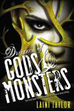Dreams of Gods & Monsters (Daughter of Smoke and Bone, #3)