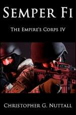 Semper Fi (The Empire's Corps, #4)
