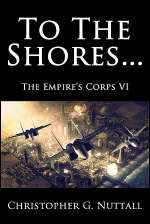 To the Shores (The Empire's Corps, #6)