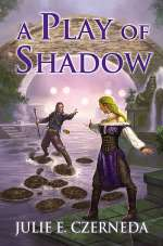 A Play of Shadow (Night's Edge, #2)