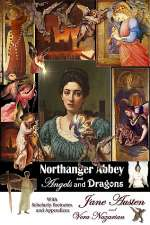 Northanger Abbey and Angels and Dragons (Supernatural Jane Austen, #2)