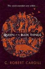 Queen of the Dark Things (Dreams and Shadows, #2)