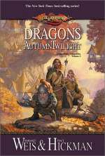 Dragons of Autumn Twilight (Dragonlance Chronicles, #1)