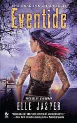 Eventide (The Dark Ink Chronicles, #3)