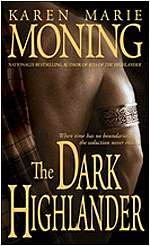 The Dark Highlander (Highlander (Karen Marie Moning series), #5)