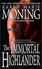 The Immortal Highlander (Highlander (Karen Marie Moning series), #6)