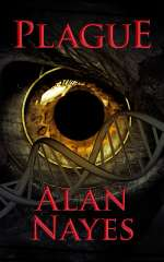 Plague (Resurrection Trilogy #2)