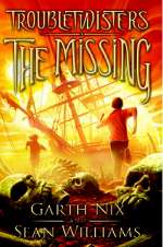 The Missing (Troubletwisters #4)