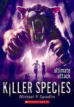 Ultimate Attack (Killer Species, #4)