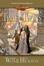 Time of the Twins (Dragonlance Legends, #1)