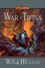 War of the Twins (Dragonlance Legends, #2)