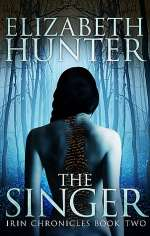 The Singer (The Irin Chronicles, #2)