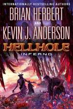 Hellhole: Inferno (The Hellhole Trilogy, #3)