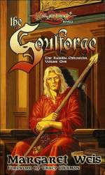 The Soulforge (Dragonlance: The Raistlin Chronicles, #1)