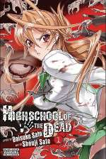 Highschool of the Dead: Volume 1 (Highschool of the Dead, #1)