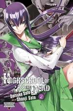 Highschool of the Dead: Volume 2 (Highschool of the Dead, #2)
