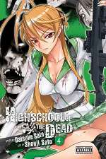 Highschool of the Dead: Volume 4 (Highschool of the Dead, #4)