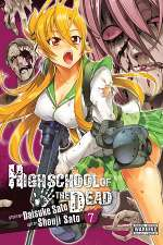 Highschool of the Dead: Volume 7 (Highschool of the Dead, #7)