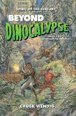 Beyond Dinocalypse (The Dinocalypse Trilogy, #2)