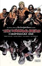 The Walking Dead: Compendium One (The Walking Dead Compendium (graphic novel collections) #1)